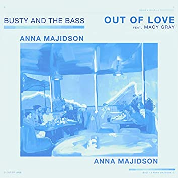 Out of Love (feat. Macy Gray, Anna Majidson)
