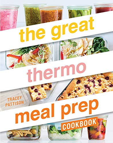 The Great Thermo Meal Prep Cookbook (English Edition)