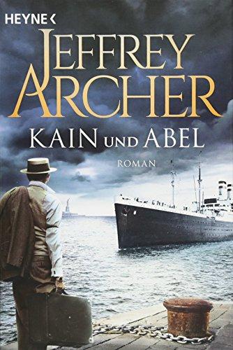 Kain und Abel: Kain und Abel 01 - Roman