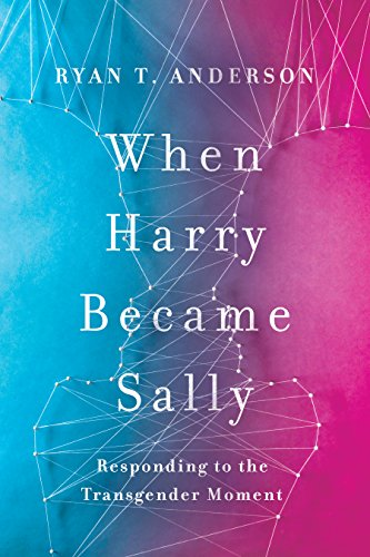 Image of When Harry Became Sally: Responding to the Transgender Moment