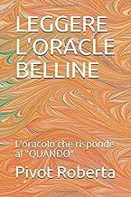 """Permalink to LEGGERE L'ORACLE BELLINE: L'oracolo che risponde al """"QUANDO"""" PDF"""