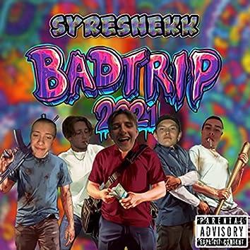Badtrip 2021 (Syresnekk)