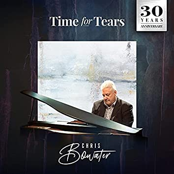 Time for Tears (2021 Remaster)