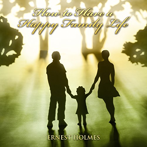 How to Have a Happy Family Life audiobook cover art