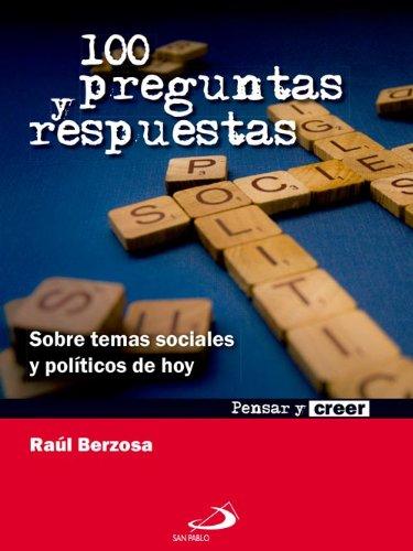 100 Preguntas y respuestas (Pensar y creer) eBook: Berzosa, Raúl, Editorial San Pablo España: Amazon.es: Tienda Kindle