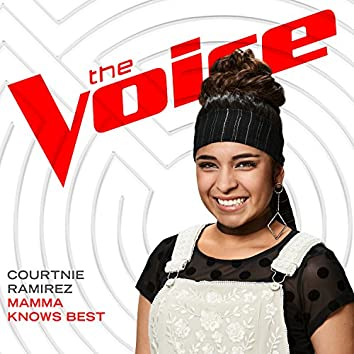 Mamma Knows Best (The Voice Performance)