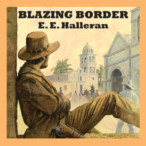 Blazing Border audiobook cover art