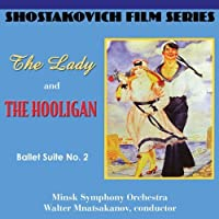 Film Series: Lady & The Hooligan / Ballet Suite 2 by DIMITRI SHOSTAKOVICH (2010-07-27)