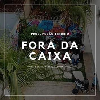 Fora da Caixa (Ao Vivo) [feat. Filho da Bruxa, Obelga, Bruna Nery & Vaine]