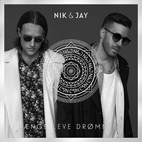 Nik & Jay