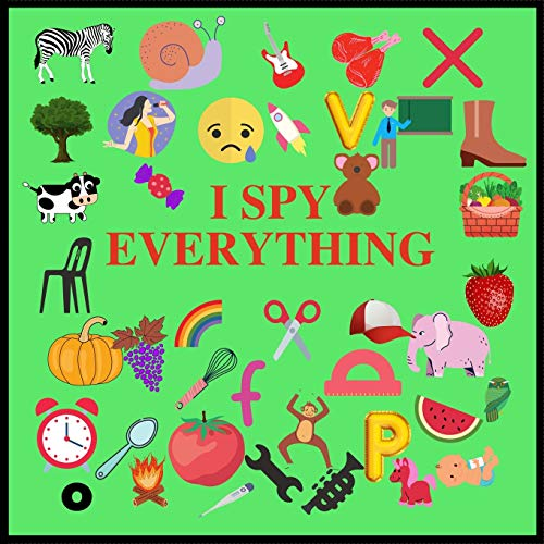 I SPY EVERYTHING: Puzzle Book For Kids, A Z Fun Guessing Game for kids Toddlers of Different Ages 2-3-4-5-6 year old, Pre-School Activites, Puzzle game, Word search