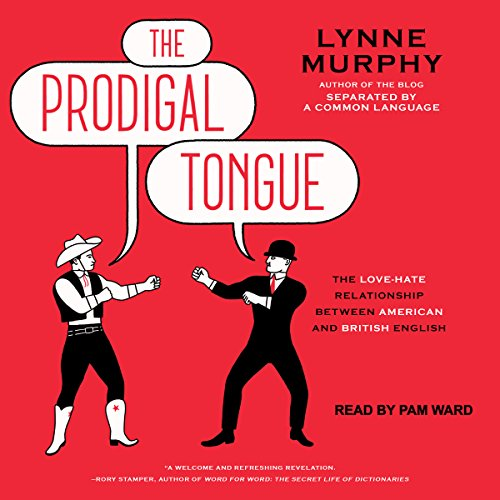 The Prodigal Tongue Audiobook By Lynne Murphy cover art