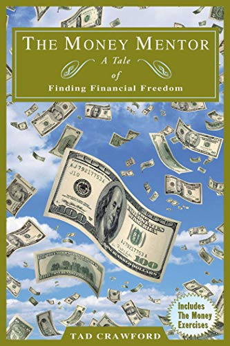 The Money Mentor: A Tale of Finding Financial Freedom