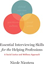 Essential Interviewing Skills for the Helping Professions: A Social Justice and Wellness Approach                                              best Interviewing Books