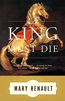 The King Must Die  A Novel