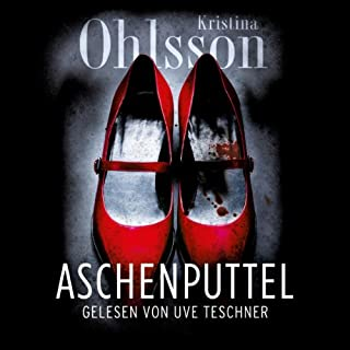 Aschenputtel                   By:                                                                                                                                 Kristina Ohlsson                               Narrated by:                                                                                                                                 Uve Teschner                      Length: 7 hrs and 1 min     Not rated yet     Overall 0.0