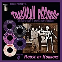 Trashcan Records Volume 4: House of Horrors [Analog]