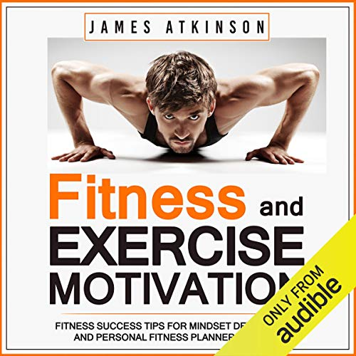 Fitness & Exercise Motivation audiobook cover art