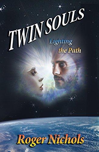 Twin Souls: Lighting the Path (Creation Series Book 3) (English Edition)