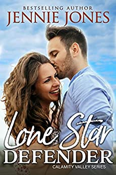 Lone Star Defender (Calamity Valley Book 3) by [Jennie Jones ]