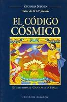El Codigo Cosmico / The Cosmic Code (Cronicas De La Tierrra, 6)