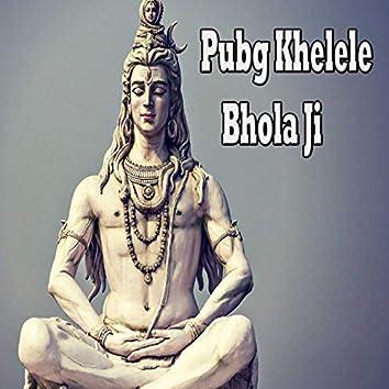 Pubg Khelele Bhola Ji