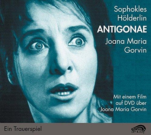 Sophokles, Antigonae: Hörspielfassung: Mit einem Film über Joana Maria Garvin (HörBühne)