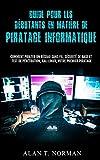 Guide Pour Les Débutants En Matière De Piratage Informatique: Comment Pirater Un Réseau Sans Fil, Sécurité De Base Et Test De Pénétration, Kali Linux