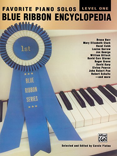 Blue Ribbon Encyclopedia, Level 1: Favorite Piano Solos for Elementary Piano (Blue Ribbon Series) (English Edition)