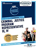 Criminal Justice Program Representative III, IV (Career Examination)