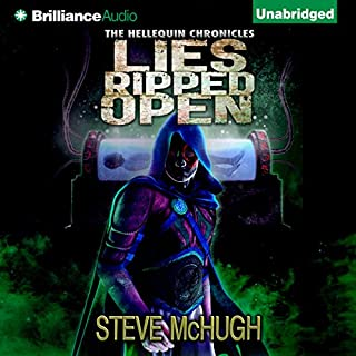 Lies Ripped Open     Hellequin Chronicles, Book 5              By:                                                                                                                                 Steve McHugh                               Narrated by:                                                                                                                                 James Langton                      Length: 13 hrs and 11 mins     247 ratings     Overall 4.7