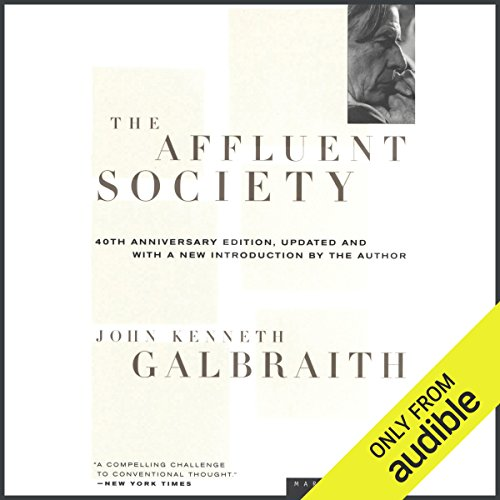 The Affluent Society  audiobook cover art