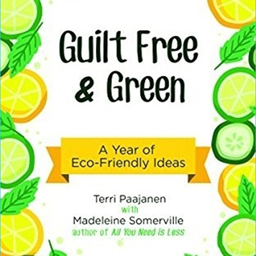 Guilt Free & Green audiobook cover art