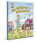 Bauer Bolle Die Möhren-Mampfer: Lustige Bauernhofgeschichten zum Vorlesen und Mitlachen - Gaby Goldsack