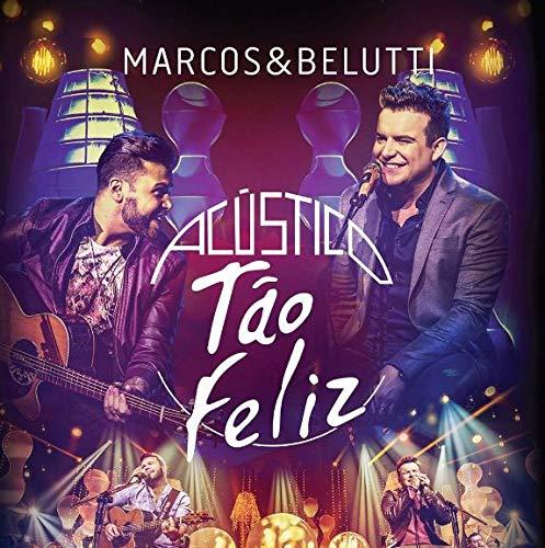 Marcos & Belutti - Acustico Tão Feliz [CD]