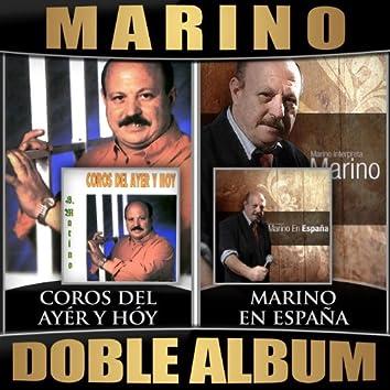 Coros del Ayer y Hoy / Marino en España (Doble Album)