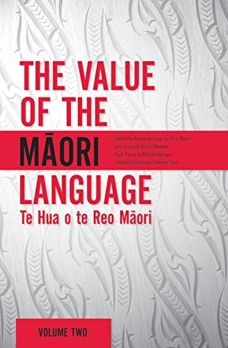 The Value of the Maori Language: Te Hua o te Reo Maori (English Edition)