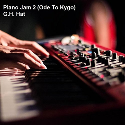 Piano Jam 2 (Ode to Kygo)