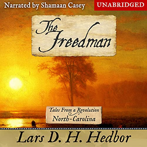 The Freedman Audiobook By Lars D. H. Hedbor cover art