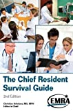 The Chief Resident Survival Guide (EMRA) (2nd)