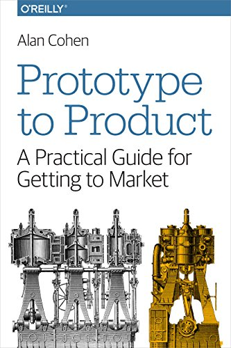 Prototype to Product: A Practica...