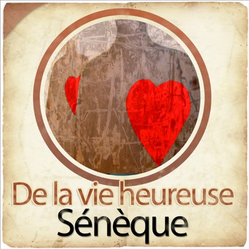 De la vie heureuse                   By:                                                                                                                                 Sénèque                               Narrated by:                                                                                                                                 Karine Adrover                      Length: 1 hr and 12 mins     Not rated yet     Overall 0.0