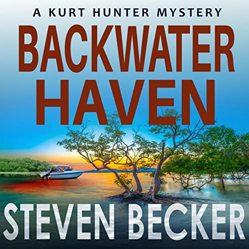 Backwater Haven Audiobook By Steven Becker cover art