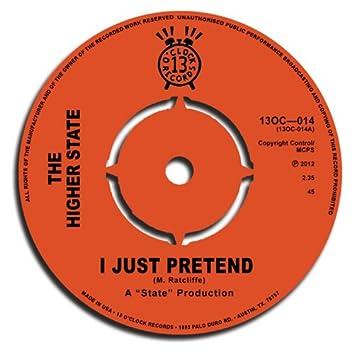 I Just Pretend