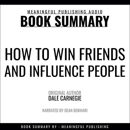 Summary: How to Win Friends and Influence People by Dale Carnegie cover art