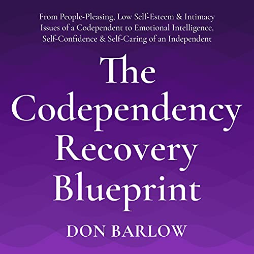 The Codependency Recovery Blueprint Audiobook By Don Barlow cover art