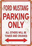 Froy Ford Mustang Parking Only Wand Blechschild Retro Eisen