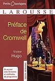 Préface de Cromwell by Victor Hugo (2009-06-24) - Larousse - 24/06/2009