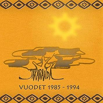 Vuodet 1985 – 1994