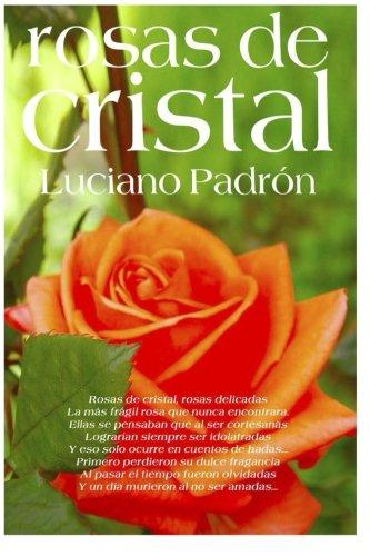 Rosas de Cristal: Poesías que no te deberías perder